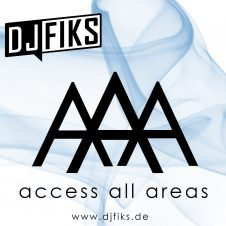 DJ FIKS – AAA Access All Areas Vol.1