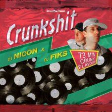 CrunkShit – DJ Fiks & DJ Nicon